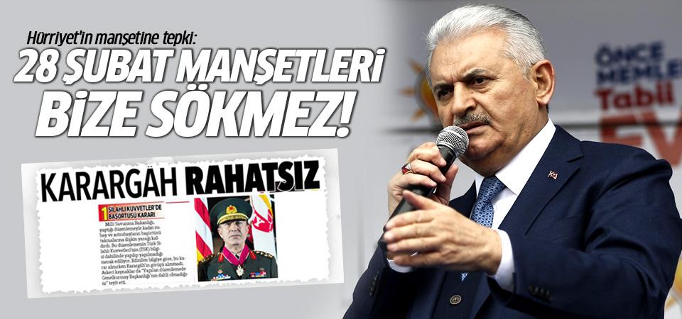 Başbakan'dan Hürriyet'e tepki: 28 şubat manşetleri bize sökmez!