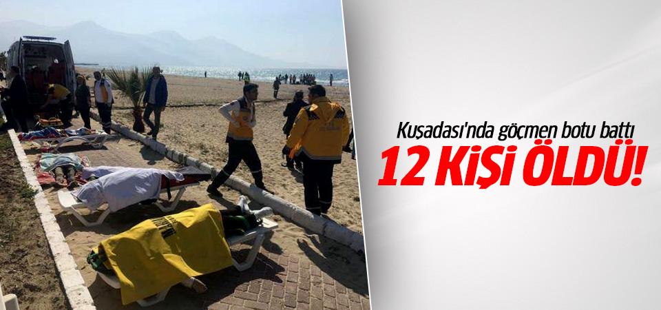 Kuşadası'nda göçmen botu battı: 12 kişi öldü!
