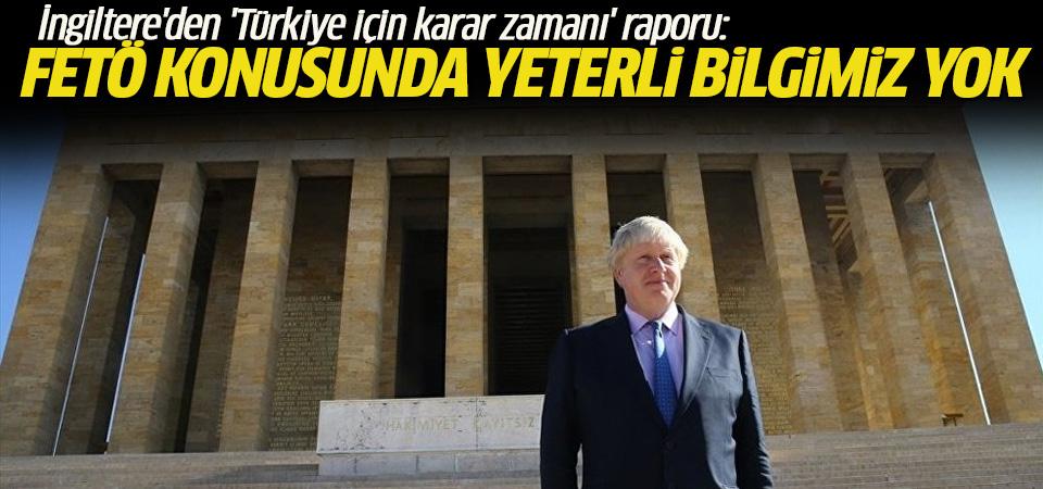 İngiltere'den 'Türkiye için karar zamanı' raporu: FETÖ konusunda yeterli bilgimiz yok