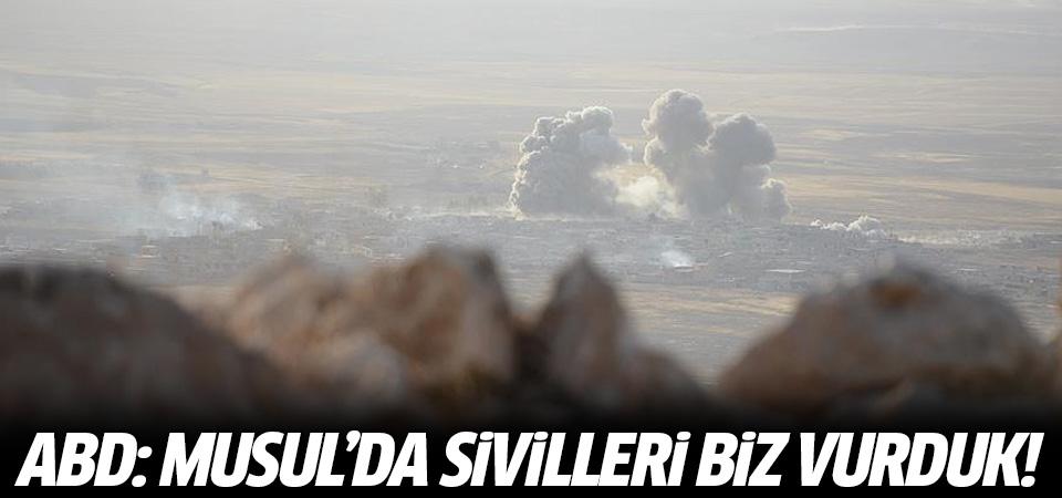 ABD: Musul'da sivilleri biz vurduk