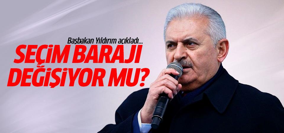 Başbakan Yıldırım açıkladı! Seçim barajı değişiyor mu?