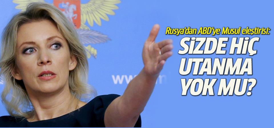 Rusya'dan ABD'ye Musul eleştirisi: Sizde hiç utanma yok mu?