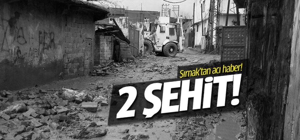 Şırnak'tan acı haber iki asker şehit