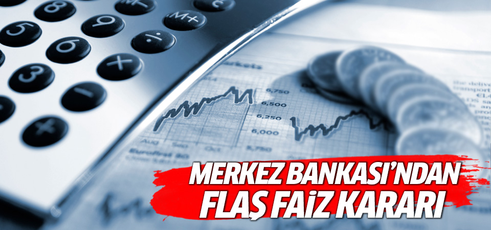 Merkez Bankası'ndan faiz kararı! Dolar ve Euro'da flaş düşüş