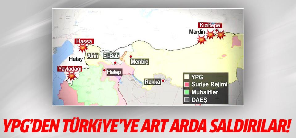 YPG'den Türkiye'ye art arda saldırılar