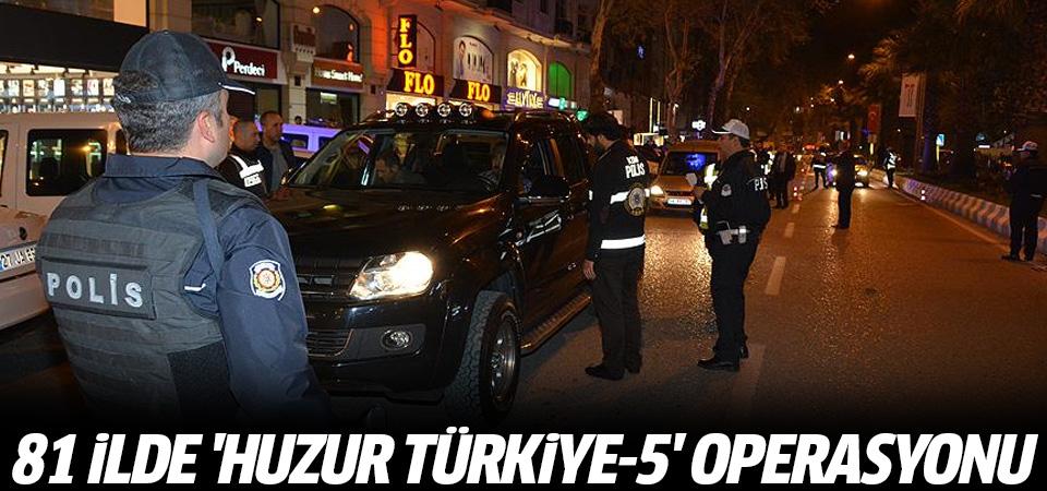 Türkiye genelinde 72 bin personelle huzur operasyonu