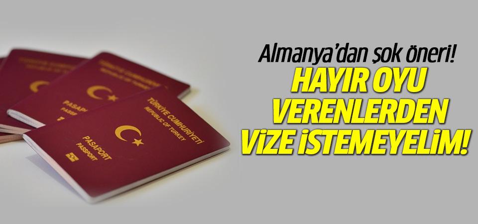 Alman bakandan hayırcılar için vize kalksın önerisi