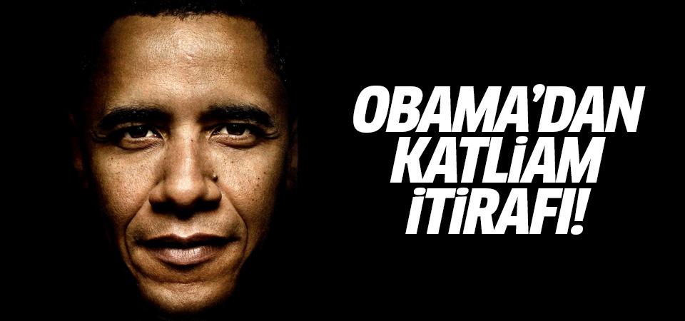 Obama'dan katliam itirafı: Sivillerin de ölümüne neden oldum!