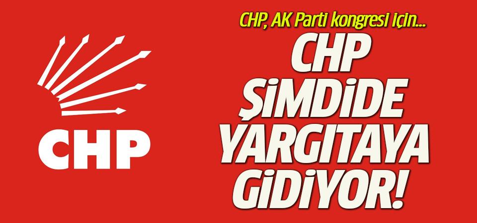 CHP'den Yargıtay'a Cumhurbaşkanı başvurusu