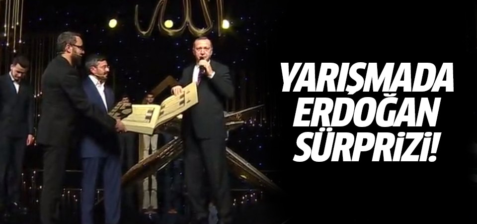 Yarışmada Erdoğan sürprizi!