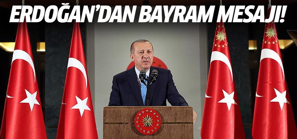 Erdoğan'dan bayram mesajı: Cevabı sahada vereceğiz!