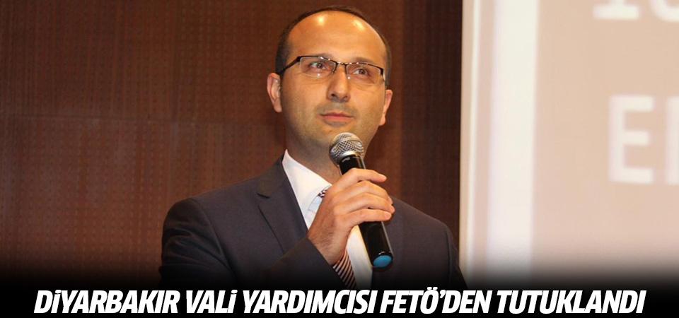 Diyarbakır Vali Yardımcısı Gökdemir FETÖ'den tutuklandı