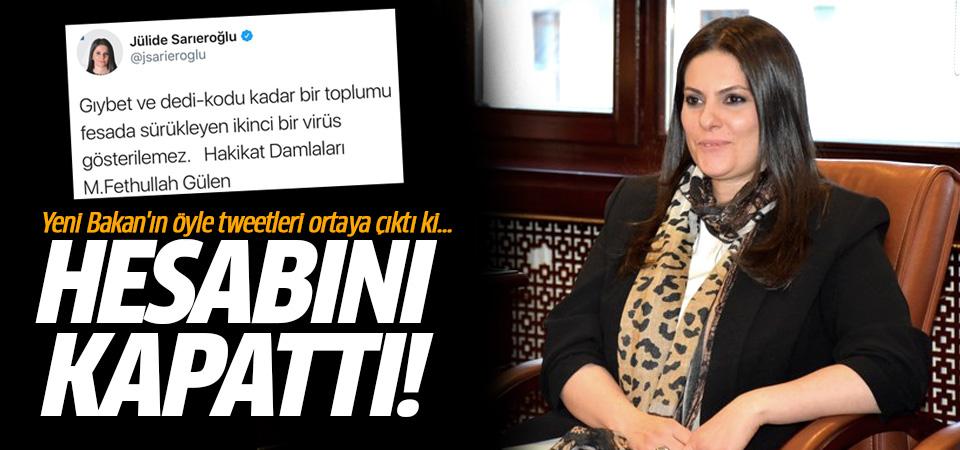 Yeni Bakan Jülide Sarıeroğlu'nun attığı tweetler sosyal medyayı salladı