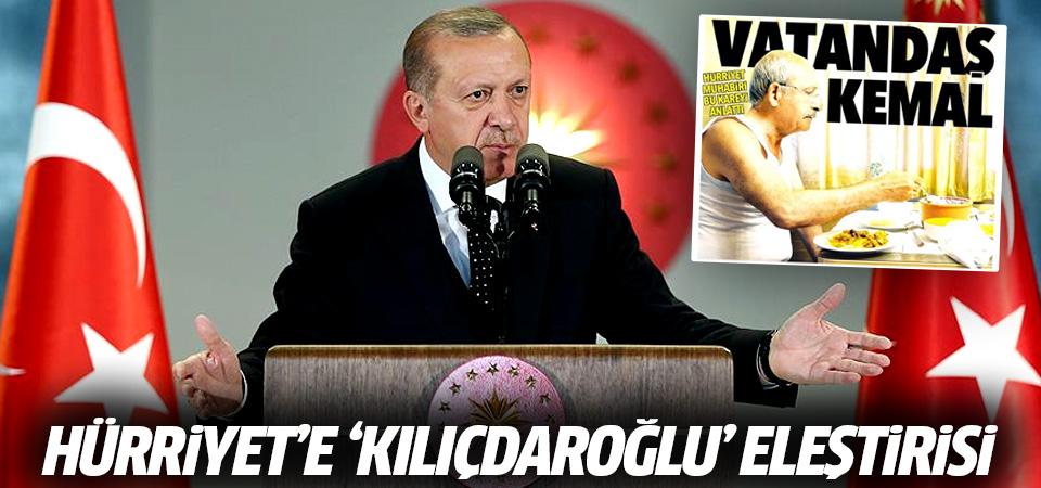 Erdoğan'dan Hürriyet'e 'Kılıçdaroğlu' eleştirisi