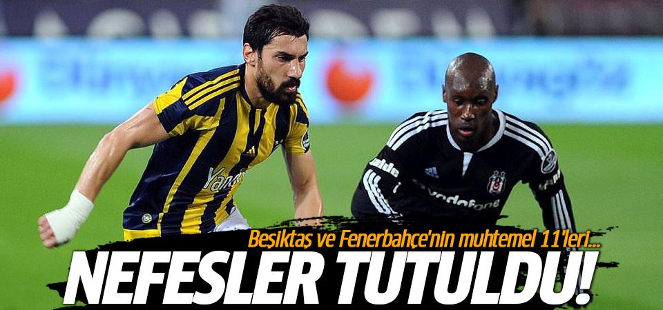 Fenerbahçe-Beşiktaş maçının ilk 11'leri