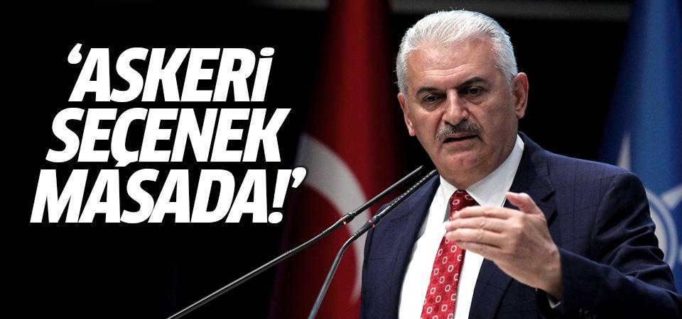 Başbakan Yıldırım'dan Barzani'ye son uyarı: Askeri seçenek masada!