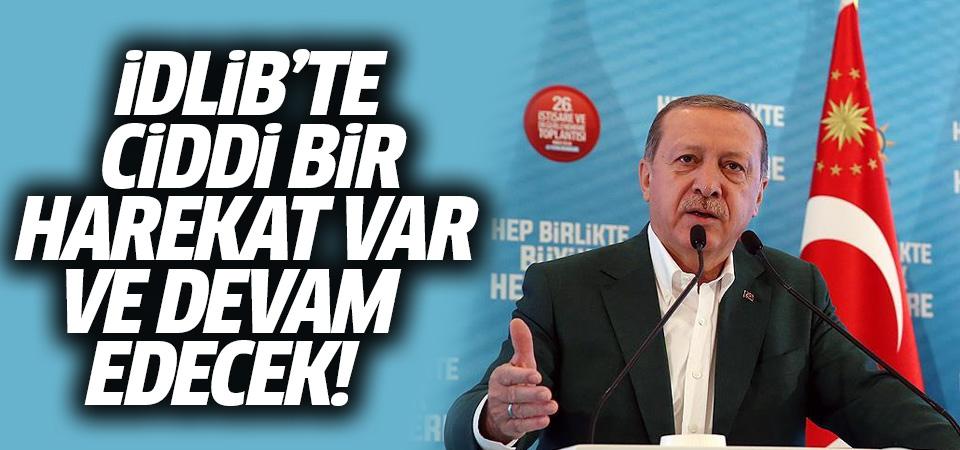 Cumhurbaşkanı Erdoğan: İdlib'de ciddi bir harekat var ve bu devam edecek