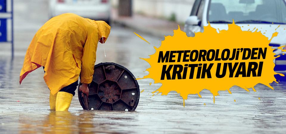 Meteoroloji'den 'çok kuvvetli sağanak' uyarısı