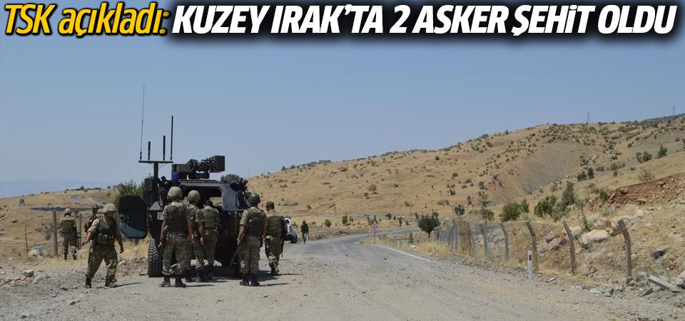 TSK: Kuzey Irak'ta 2 asker şehit oldu