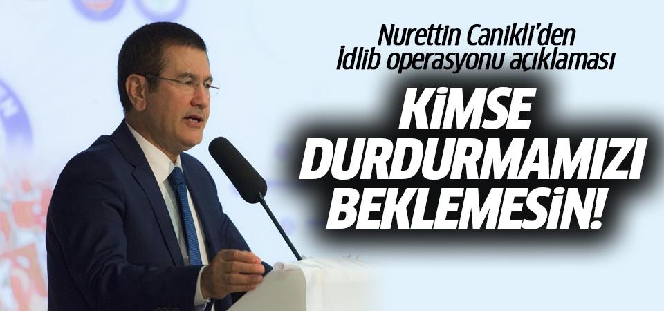 Bakan Canikli'den İdlib operasyonu açıklaması