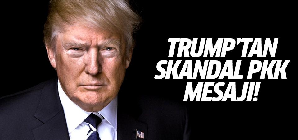 Trump'tan skandal PKK mesajı!