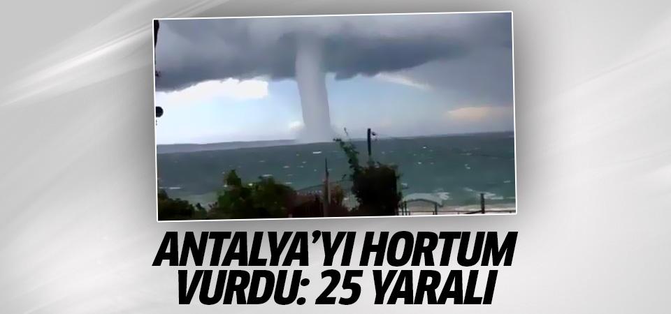 Antalya'yı hortum vurdu: 25 yaralı