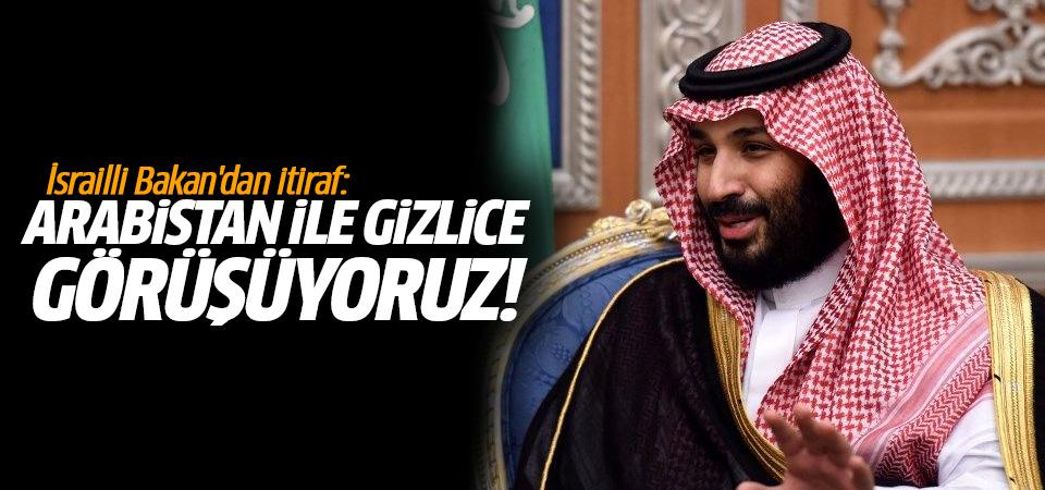 İsrailli Bakan: Suudi Arabistan ile gizlice görüşüyoruz