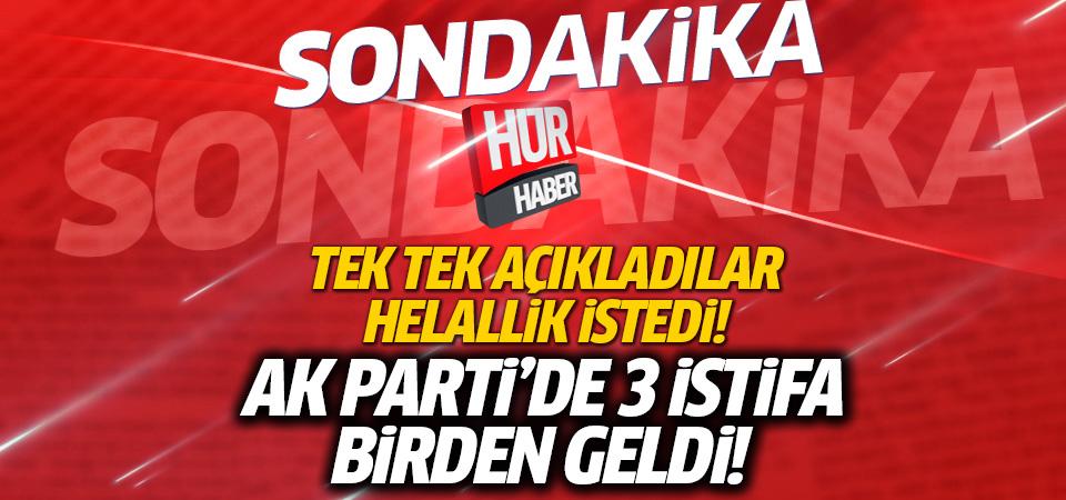 AK Parti'de 3 il başkanı istifa etti!