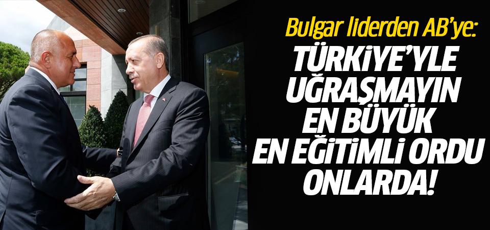 Bulgar lider: Avrupa'nın en iyi ordusu Türkiye'de