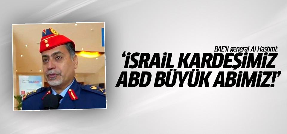 BAE'li general Al Hashmi: İsrail kardeşimiz, ABD büyük abimiz!