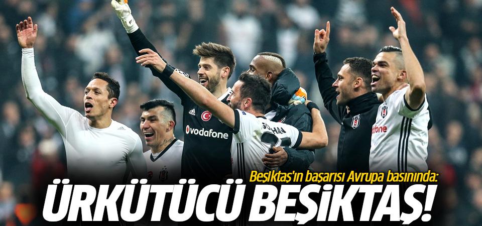 Beşiktaş'ın başarısı Avrupa basınında: Ürkütücü Beşiktaş!