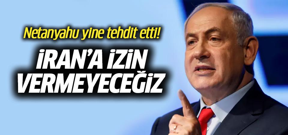 Netanyahu: İran'ın Suriye'deki varlığına izin vermeyeceğiz