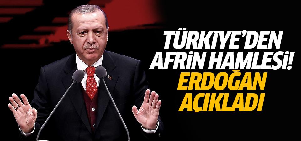 Türkiye'den Afrin hamlesi! Erdoğan açıkladı
