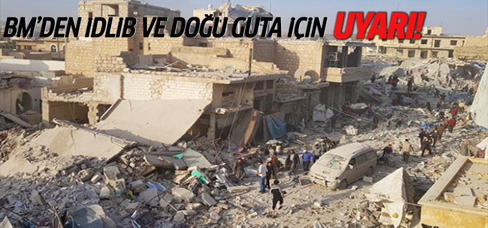 BM'den insani krizin yaşandığı İdlib ve Doğu Guta için çağrı