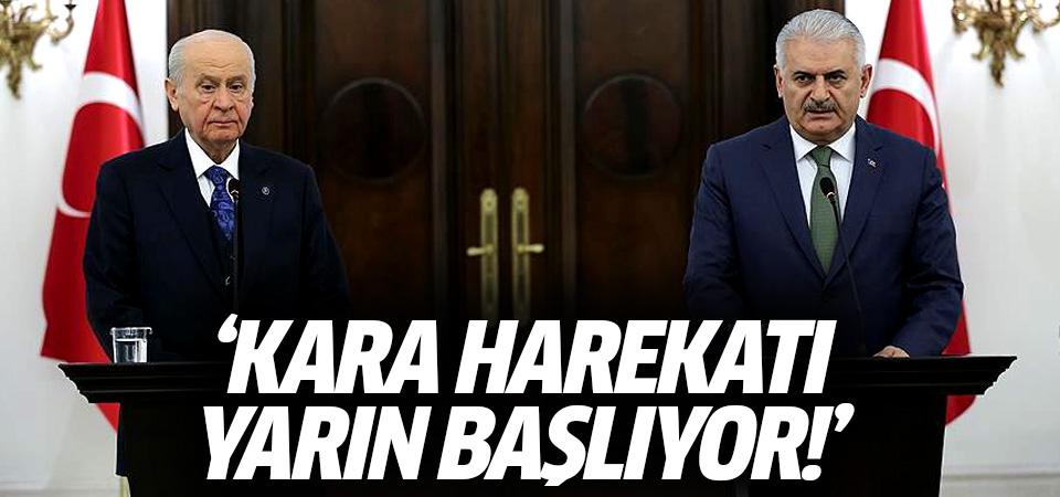 Başbakan Yıldırım: Kara harekatı yarın başlıyor!