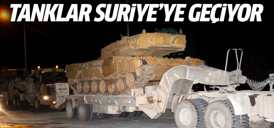 TSK tankları Suriye'ye geçiyor