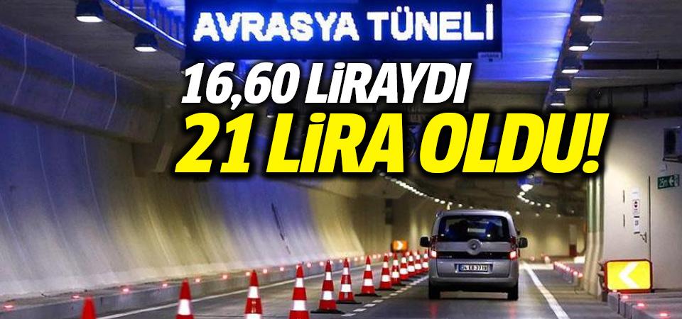 Avrasya Tüneli'ne zam: 21 lira oldu