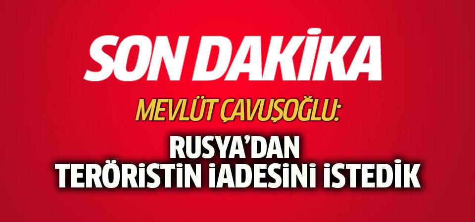 Çavuşoğlu: Rusya'dan Mihraç Ural'ın tutuklanmasını ve iadesini istedik