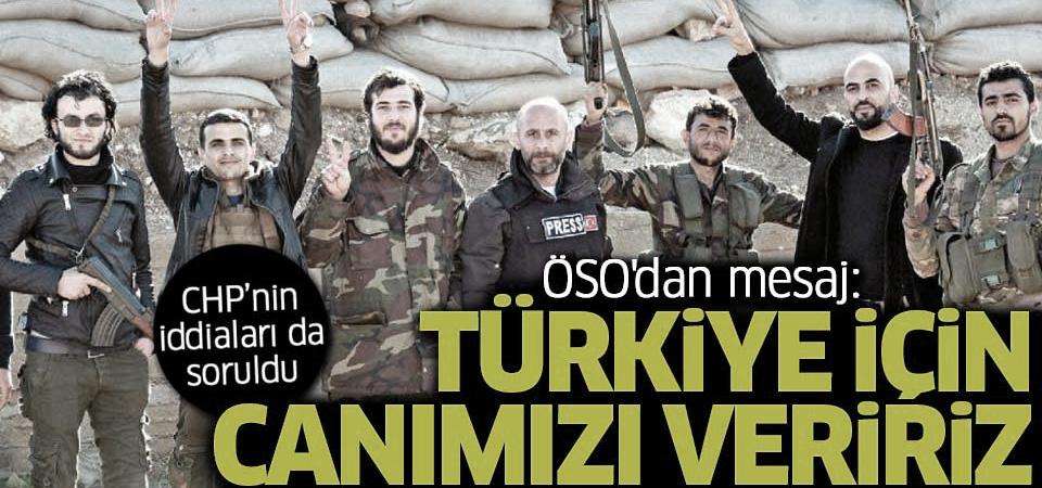 ÖSO'dan mesaj: Türkiye için canımızı veririz