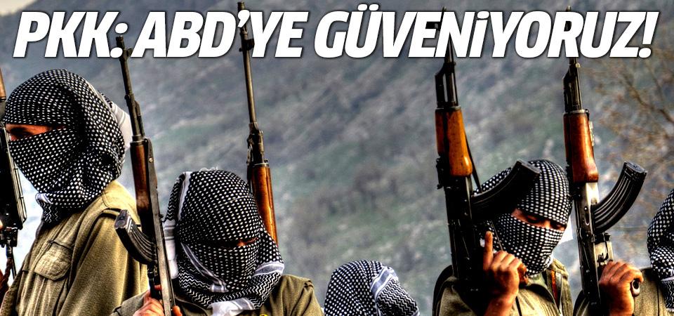 PKK: ABD'ye güveniyoruz