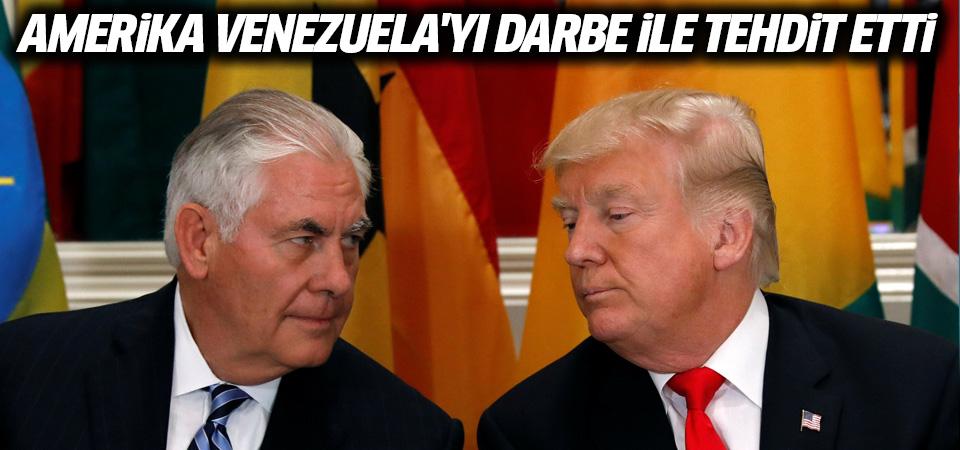 Amerika Venezuela'yı darbeyle tehdit etti