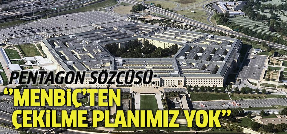 Pentagon Sözcüsü: Menbiç'ten çekilme planımız yok
