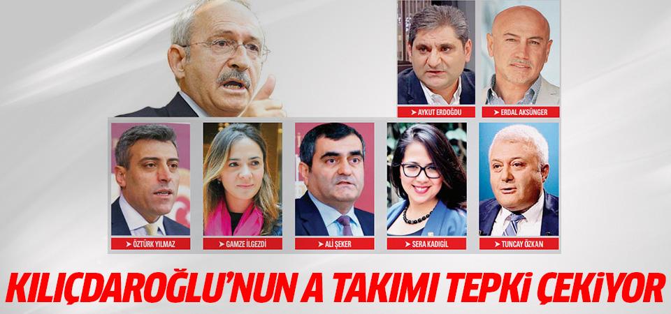 Kılıçdaroğlu'nun A takımı tepki çekiyor