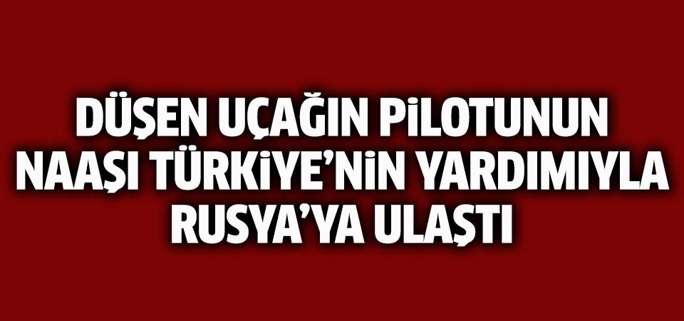 Rusya Savunma Bakanlığı: Düşen uçağın pilotunun naaşı Türkiye'nin yardımı ile Rusya'ya ulaştı
