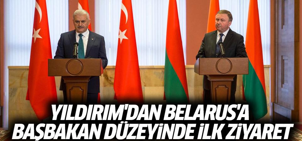 Yıldırım'dan Belarus'a Başbakan düzeyinde ilk ziyaret