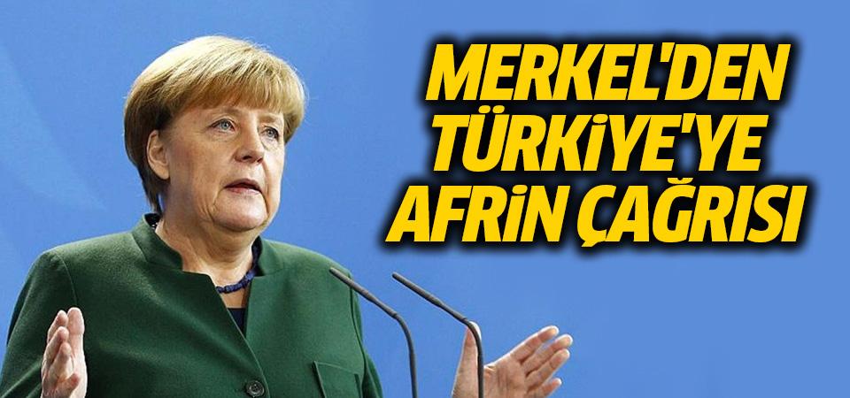 Merkel'den Türkiye'ye Afrin çağrısı