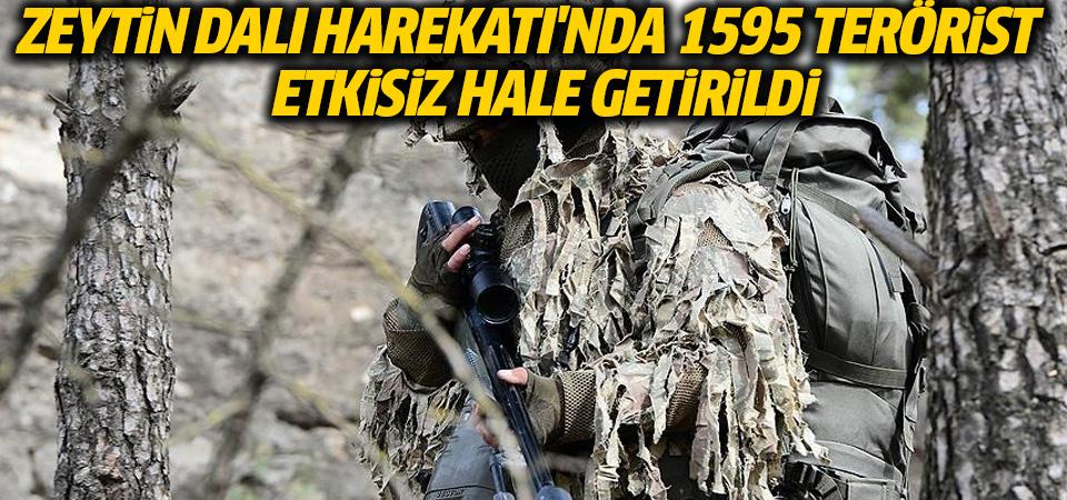 Zeytin Dalı Harekatı'nda 1595 terörist etkisiz hale getirildi