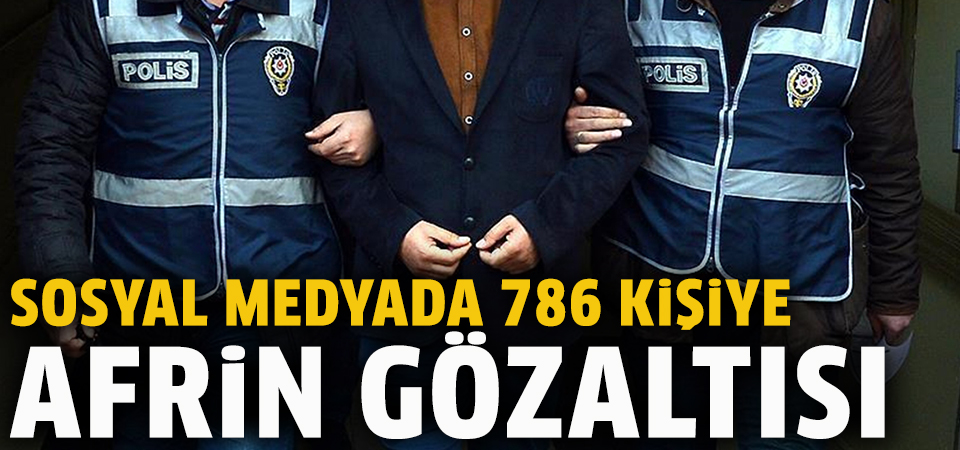 Terör propagandası ve provokatif eylemlere 786 gözaltı