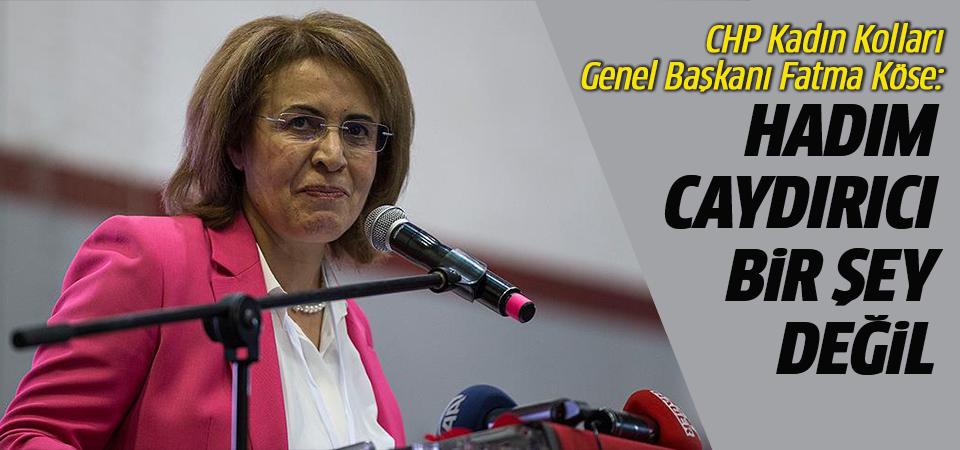 CHP'li Fatma Köse: Hadım caydırıcı bir şey değil