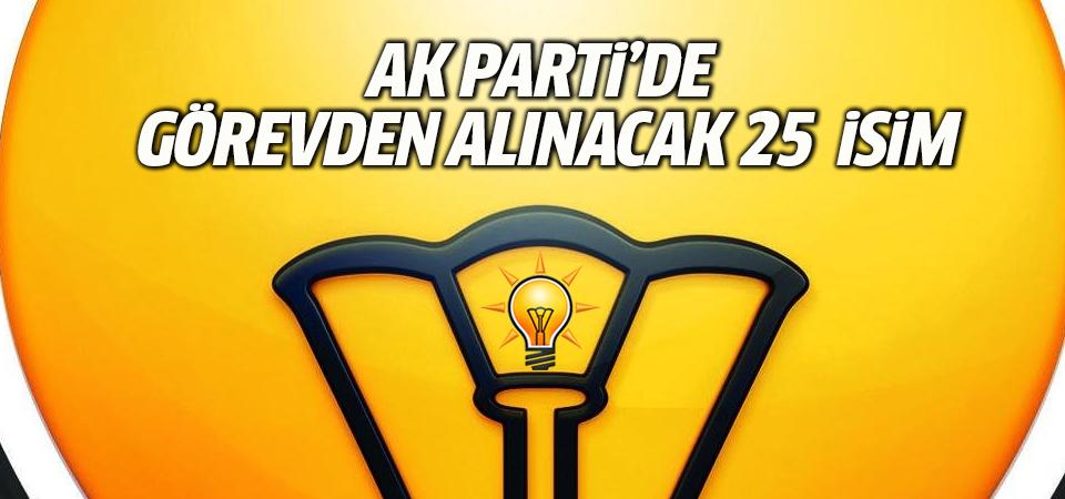 AK Parti'yle ilgili bomba iddia! Görevden alınacak 25 isim
